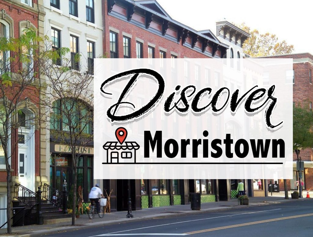 Discover Morristown